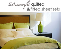 Dreamfit quilted, fitted sheet sets, luxury linens