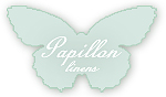 Papillon Linens at home - pour la maison